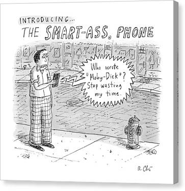 Introducing Smartass Phone -- A Cell Phone Canvas Print by Roz Chast