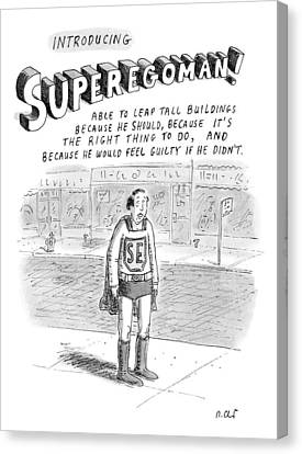 Buildings Canvas Print - Introducing Superegoman! by Roz Chast