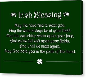 St Canvas Print - Irish Blessing by Jaime Friedman
