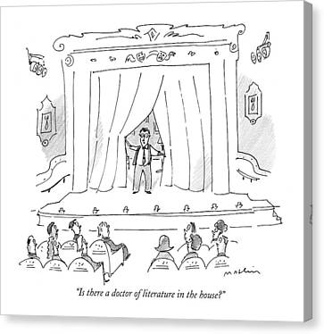 Writer Canvas Print - Is There A Doctor Of Literature In The House? by Michael Maslin