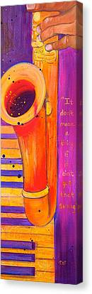 Debi Pople Canvas Print - It Don't Mean A Thing by Debi Starr