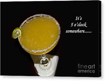 It Is Five O-clock Somewhere Canvas Print by Al Bourassa