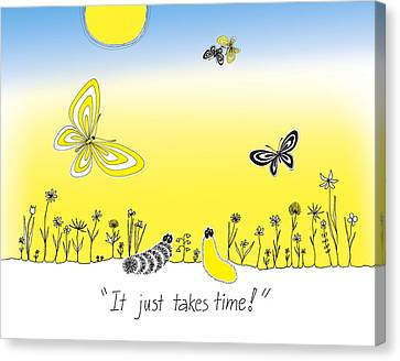 It Just Takes Time Canvas Print by Trina Paulus