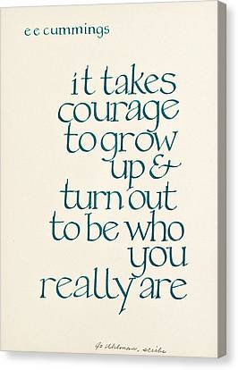 It Takes Courage Canvas Print by Jo Uhlman