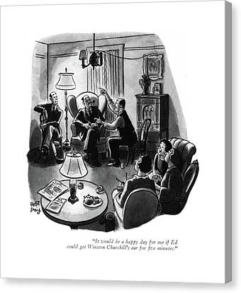 Annoying Canvas Print - It Would Be A Happy Day For Me If Ed Could Get by Robert J. Day