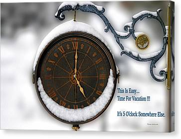 Its 5 Oclock Somewhere Else Canvas Print by Thomas Woolworth