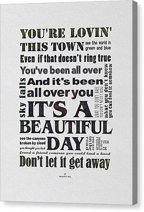 Bono Canvas Print - It's A Beautiful Day Typography by Gyongyi Ladi