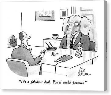 It's A Fabulous Deal.  You'll Make Peanuts Canvas Print by Leo Cullum