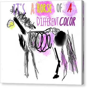 It's A Horse Of A Different Color Canvas Print by Suzanne Powers