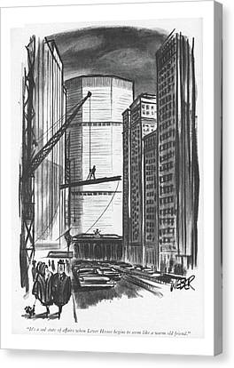It's A Sad State Of Affairs When Lever House Canvas Print