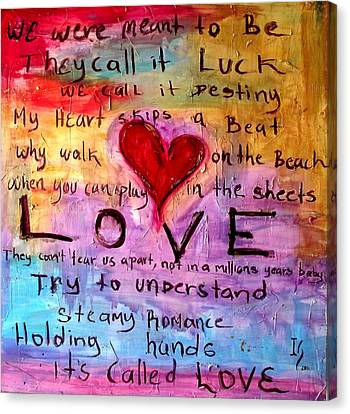 Its Called Love Canvas Print