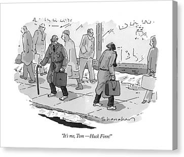 It's Me, Tom - Huck Finn! Canvas Print by Danny Shanahan