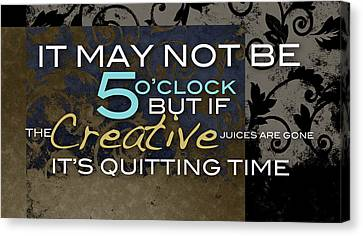 Its Quitting Time Canvas Print