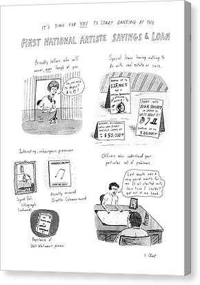 It's Time For You To Start Banking At The First Canvas Print by Roz Chast