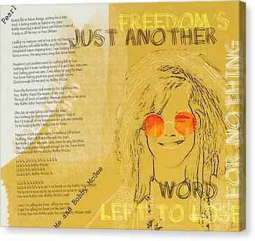 Janis Joplin Song Lyrics Bobby Mcgee Canvas Print by Nola Lee Kelsey
