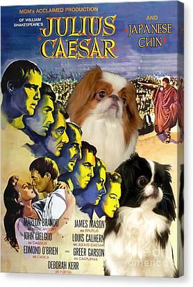 Japanese Chin Art - Julius Caesar Movie Poster Canvas Print by Sandra Sij