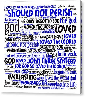 John 3-16 20130622whi Canvas Print by Wingsdomain Art and Photography