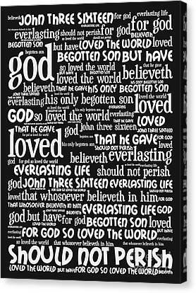 John 3-16 For God So Loved The World 20130622bw Vertical Canvas Print by Wingsdomain Art and Photography