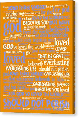 John 3-16 For God So Loved The World 20130622p168 Vertical Canvas Print by Wingsdomain Art and Photography