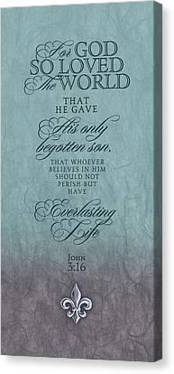 John 3:16 Canvas Print by Tammy Apple