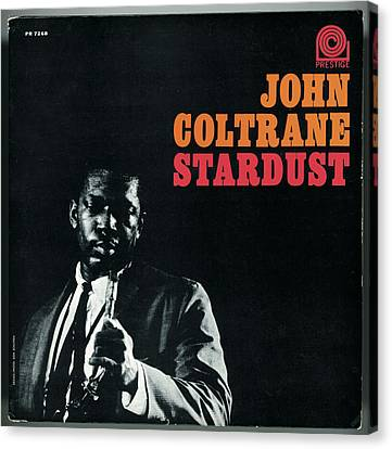 John Coltrane -  Stardust Canvas Print by Concord Music Group