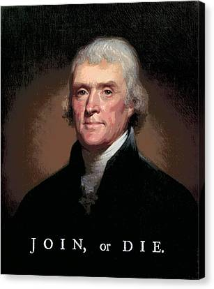 Join Or Die Jefferson Canvas Print by Daniel Hagerman