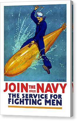 Join The Navy The Service For Fighting Men  Canvas Print by War Is Hell Store
