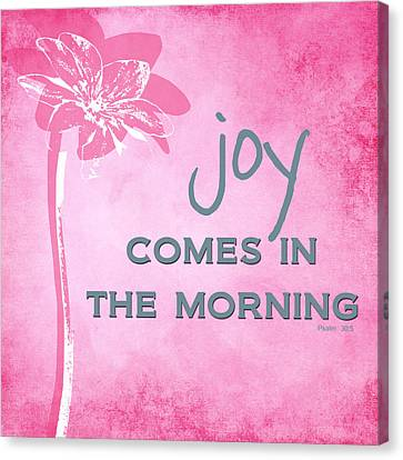 Joy Comes In The Morning Pink And White Canvas Print by Linda Woods
