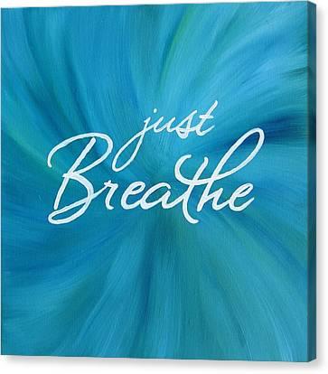 Just Breathe - Aqua Canvas Print by Michelle Eshleman