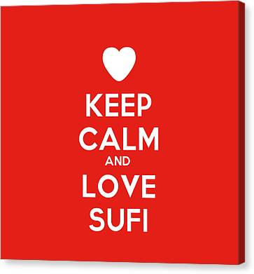 Keep Calm And Love Sufi Canvas Print by Celestial Images