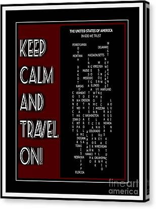 Keep Calm And Travel On United States 2 Canvas Print