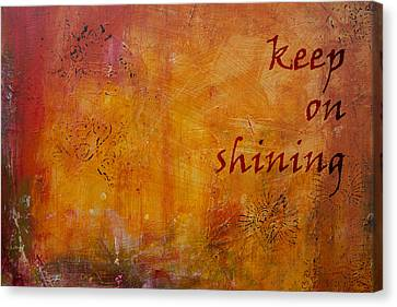 Keep On Shining Canvas Print by Jocelyn Friis