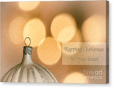 Keeping Christmas In Your Heart Canvas Print