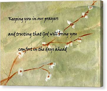 Keeping You In Our Prayers Canvas Print