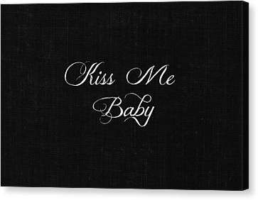 Kiss Me Baby Canvas Print by Chastity Hoff