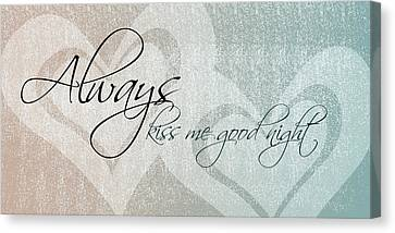 Kiss Me Good Night Canvas Print by P S