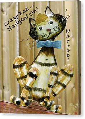 Canvas Print featuring the photograph Krazy Kat Hangin On by Rhonda McDougall