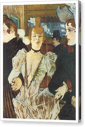 La Goulue Arriving At The Moulin Rouge With Two Women Canvas Print by Henri De Toulouse-Lautrec