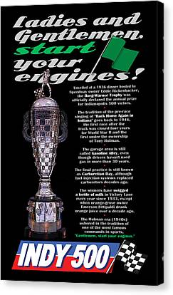 Ladies And Gentlemen Indy 500 Canvas Print by Wendy Boomhower