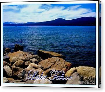 Lake Tahoe Magic Canvas Print by Bobbee Rickard