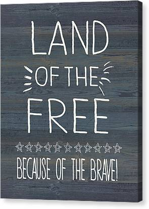 Land Of The Free & Brave Canvas Print