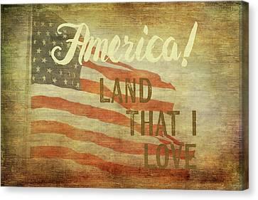 Land That I Love Canvas Print by Ramona Murdock