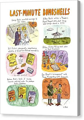 George Bush Canvas Print - Last-minute Bombshells by Roz Chast