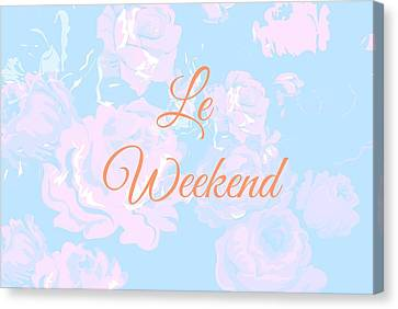 Le Weekend Canvas Print by Chastity Hoff