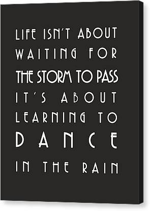 Learn To Dance In The Rain Canvas Print by Georgia Fowler