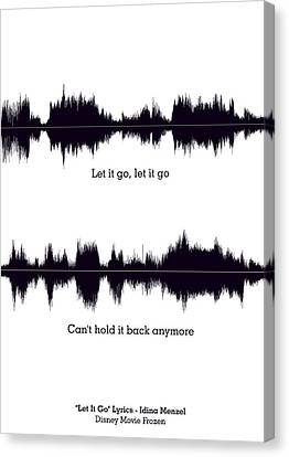 Let It Go - Music And Motivational  Typography Art Poster Canvas Print by Lab No 4 - The Quotography Department
