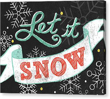 Let It Snow Black Canvas Print by Mary Urban