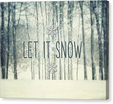 Let It Snow Winter And Holiday Art Christmas Quote Canvas Print by Lisa Russo