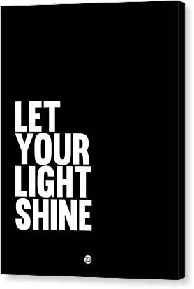 Let Your Light Shine Poster 2 Canvas Print by Naxart Studio