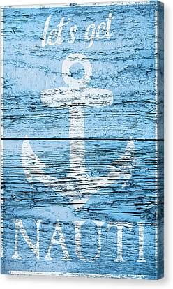 Let's Get Nautical Canvas Print